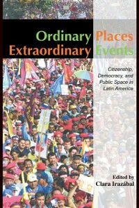 Ebook in inglese Ordinary Places/Extraordinary Events Irazabal, Clara
