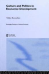 Culture and Politics in Economic Development