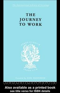 Foto Cover di Journey to Work, Ebook inglese di Kate Liepmann, edito da Taylor and Francis