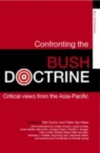 Foto Cover di Confronting the Bush Doctrine, Ebook inglese di  edito da Taylor and Francis