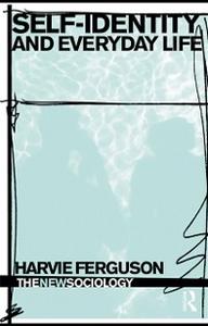 Ebook in inglese Self-Identity and Everyday Life Ferguson, Harvie