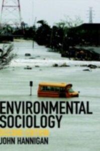 Foto Cover di Environmental Sociology, Ebook inglese di John Hannigan, edito da Taylor and Francis