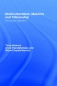 Ebook in inglese Multiculturalism, Muslims and Citizenship