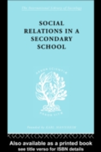 Ebook in inglese Social Relations in a Secondary School Hargreaves, David , Hargreaves, Dr David H