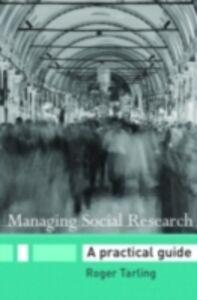 Ebook in inglese Managing Social Research Tarling, Roger