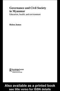 Ebook in inglese Governance and Civil Society in Myanmar James, Helen