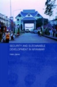 Foto Cover di Security and Sustainable Development in Myanmar, Ebook inglese di Helen James, edito da Taylor and Francis