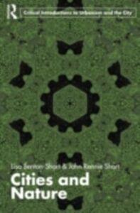 Ebook in inglese Cities and Nature Benton-Short, Lisa , Short, John Rennie