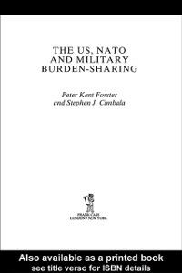 Foto Cover di US, NATO and Military Burden-Sharing, Ebook inglese di Stephen J. Cimbala,Peter Forster, edito da Taylor and Francis