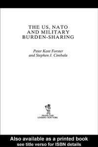 Ebook in inglese US, NATO and Military Burden-Sharing Cimbala, Stephen J. , Forster, Peter