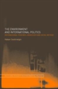 Ebook in inglese Environment and International Politics Seckinelgin, Hakan