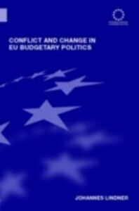 Ebook in inglese Conflict and Change in EU Budgetary Politics Lindner, Johannes