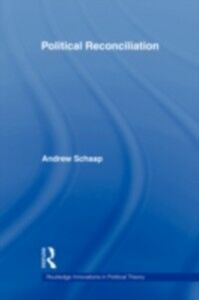 Ebook in inglese Political Reconciliation Schaap, Andrew