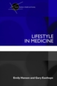 Ebook in inglese Lifestyle in Medicine Easthope, Gary , Hansen, Emily