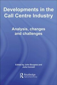 Ebook in inglese Developments in the Call Centre Industry -, -