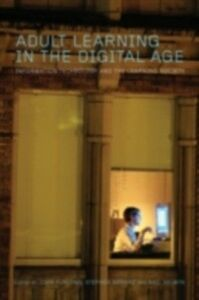 Foto Cover di Adult Learning in the Digital Age, Ebook inglese di AA.VV edito da Taylor and Francis