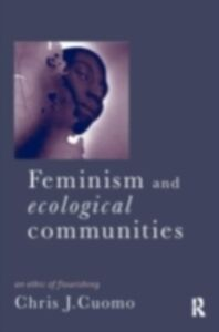 Ebook in inglese Feminism and Ecological Communities Cuomo, Christine