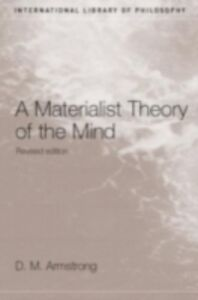Foto Cover di Materialist Theory of the Mind, Ebook inglese di D.M. Armstrong, edito da Taylor and Francis