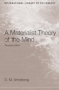 Ebook in inglese Materialist Theory of the Mind Armstrong, D.M.
