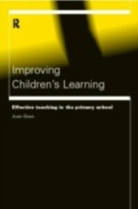 Foto Cover di Improving Children's Learning, Ebook inglese di Joan Dean, edito da Taylor and Francis