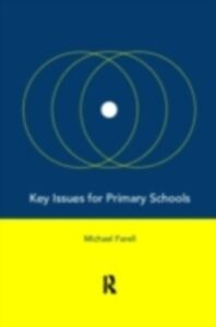 Ebook in inglese Key Issues for Primary Schools Farrell, Michael