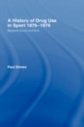 History of Drug Use in Sport: 1876-1976