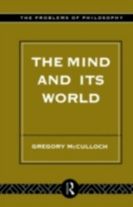 Ebook in inglese Mind and its World McCulloch, Gregory