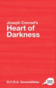 Ebook in inglese Joseph Conrad's Heart of Darkness Goonetilleke, D.C.R.A.
