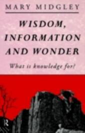 Wisdom, Information and Wonder