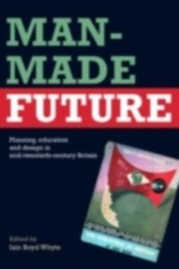 Foto Cover di Man-Made Future, Ebook inglese di  edito da Taylor and Francis