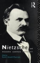 Nietzsche and Modern German Thought