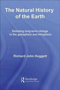 Ebook in inglese Natural History of Earth Huggett, Richard John