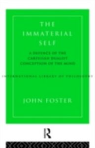 Ebook in inglese Immaterial Self Foster, John