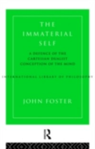 Ebook in inglese Immaterial Self Foster, John