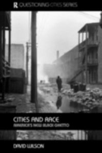 Ebook in inglese Cities and Race Wilson, David