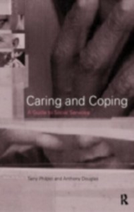 Ebook in inglese Caring and Coping Douglas, Anthony , Philpot, Terry