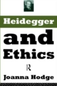 Ebook in inglese Heidegger and Ethics Hodge, Joanna