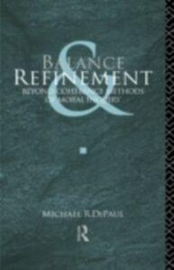 Foto Cover di Balance and Refinement, Ebook inglese di Michael R. DePaul, edito da Taylor and Francis
