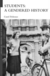 Foto Cover di Students: A Gendered History, Ebook inglese di Carol Dyhouse, edito da Taylor and Francis