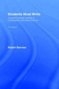 Ebook in inglese Students Must Write Barrass, Robert