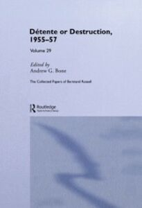 Ebook in inglese Detente or Destruction, 1955 - 57 Volume 29
