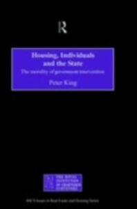 Ebook in inglese Housing, Individuals and the State King, Peter