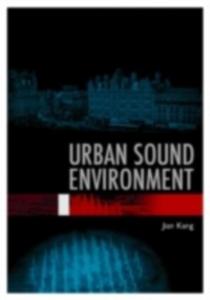 Ebook in inglese Urban Sound Environment Kang, Jian