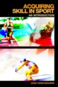 Ebook in inglese Acquiring Skill in Sport: An Introduction Honeybourne, John