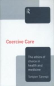 Ebook in inglese Coercive Care Tannsjo, Torbjorn