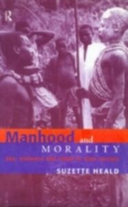 Ebook in inglese Manhood and Morality Heald, Suzette