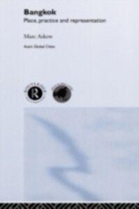 Foto Cover di Bangkok, Ebook inglese di Marc Askew, edito da Taylor and Francis