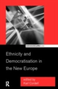 Ebook in inglese Ethnicity and Democratisation in the New Europe -, -