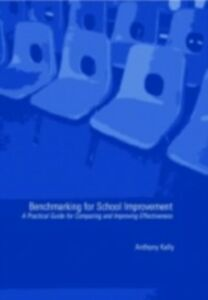 Ebook in inglese Benchmarking for School Improvement Kelly, Anthony