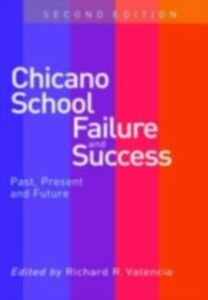 Ebook in inglese Chicano School Failure and Success